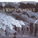 A Winter's Solstice, Vol. 5
