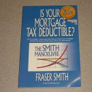 IS YOUR MORTGAGE TAX DEDUCTIBLE IN CANADA BOOK SC SMITH