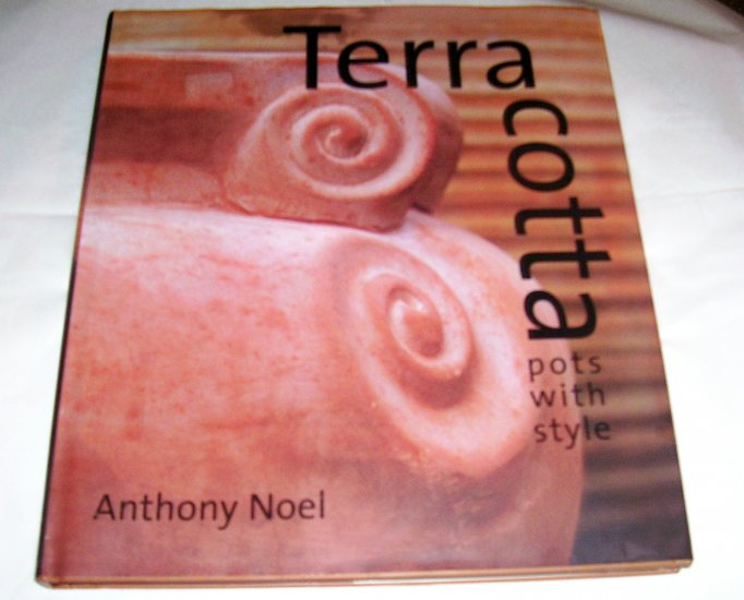 Terra Cotta: Pots With Style (Hardcover)