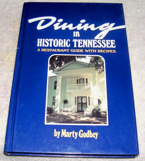 Dining in Historic Tennessee (Hardcover), 1988