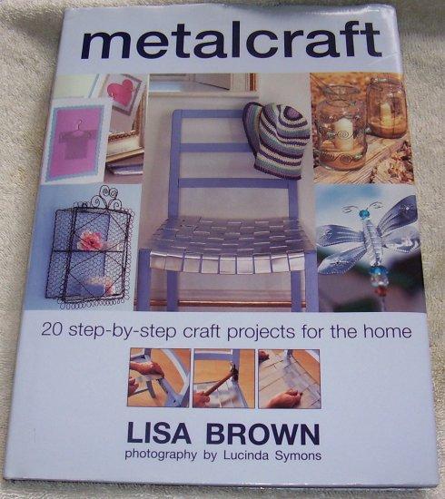 Metalcraft , 2001, NEW Hardcover), Crafts