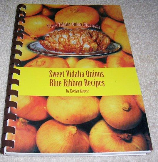 Sweet Vidalia Onions, Blue Ribbon Recipes. (Spiral Softcover),1986
