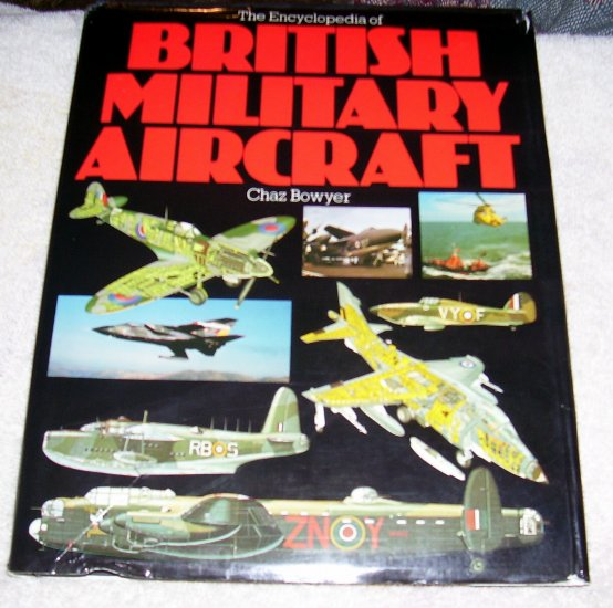 Encyclopedia of British Military Aircraft (hcdj), 1982,