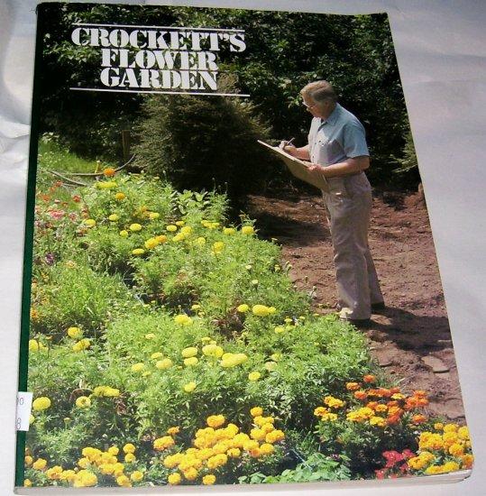Crockett's Flower Garden, (Paperback), 1981, GOOD CONDITION