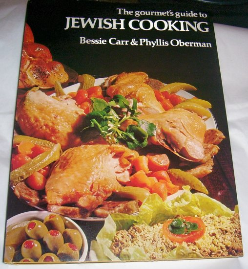 The Gourmet's Guide to Jewish cooking (HCDJ). 1973, Kosher Cooking