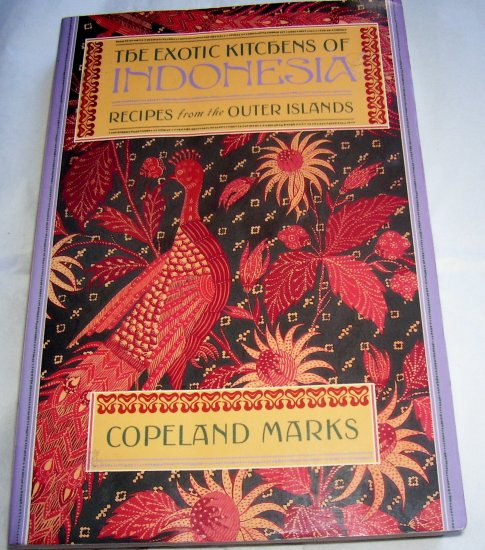 The Exotic Kitchens of Indonesia: Recipes from the Outer Islands (Paperback),1989