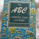 The ABC of Chafing Dish Cookery,1956, VERY GOOD, FREE SHIPPING