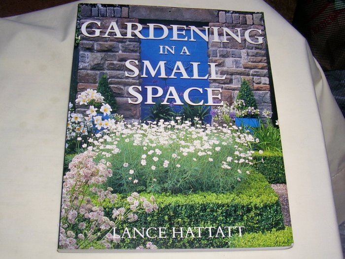 Gardening in a Small Space, 1999, LIKE NEW SOFTCOVER
