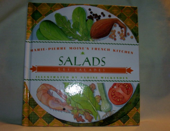 SALADS, (Marie-Pierre Moine's French Kitchen), (Hardcover),1994