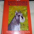 The New Miniature Schnauzer, (HC), 1st Edition, 1986, Miniature Schnauzer