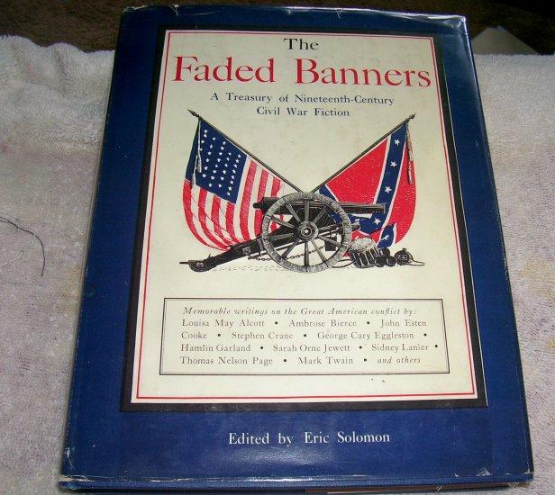 The Faded Banners: A Treasury of Nineteenth-Century Civil War Fiction (hcdj), 1960, Civil War