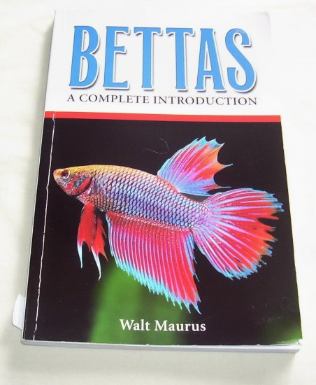 Bettas: A Complete Introduction, (Paperback), 2003, Siamese Fighting Fish