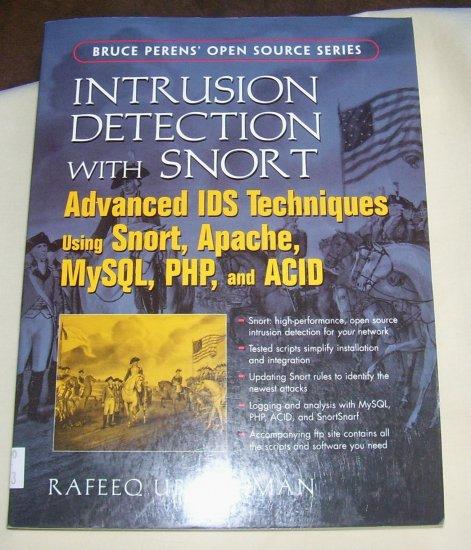 Intrusion Detection with SNORT: Advanced IDS Techniques Using SNORT, Apache, MySQL, PHP, & ACID