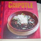 CHIPOTLE, SMOKY HOT RECIPES FOR ALL OCCASIONS, NEW 2008 HC