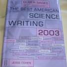 The Best American Science Writing, 2003, (HCDJ), 1ST EDITION