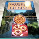 America and Its Cuisine, (1990 hc), American Cooking