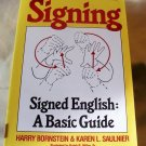 Signing: Signed English: A Basic Guide, 1984 SC,