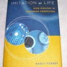 Imitation of Life: How Biology Is Inspiring Computing