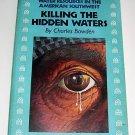 Killing the Hidden Waters,(1985), American Southwest