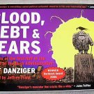 Blood, Debt & Fears,2006,Political Cartoons, G.W. Bush