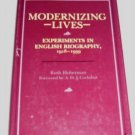 Modernizing Lives,hcdj,Experiments in English Biography