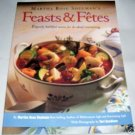 Martha Rose Shulman's, Feasts & Fetes, 1996 Softcover