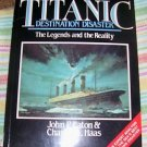 Titanic, 1987, Destination Disaster, Legends & Reality