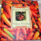Easy & Artful Asian Cooking, (1993),Asian Cuisine,
