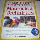 North Light Artists Guide to Materials & Techniques