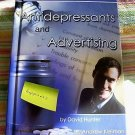 Antidepressants & Advertising, 2006,Marketing Happiness