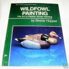 Wildfowl Painting,1974 SC, Featherstroke Painting,
