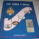 Of Thee I Sing, History, American, (1992),Monographs