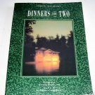 DINNERS FOR TWO,1991, COUNTRY INN RECIPES,MENUS & MUSIC