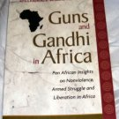 Guns and Ghandi in Africa, 2000 SC, Bill Sutherland
