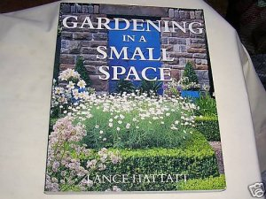 GARDENING IN A SMALL SPACE, 1999, GARDENING, LANDSCAPE