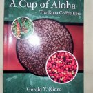 A Cup of Aloha, The Kona Coffee Epic, 2003, Hawaii