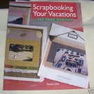 Scrapbooking Your Vacations,2006 SC, Scrapbooking,