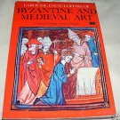 Larousse Encyclopedia of Byzantine and Medieval Art,