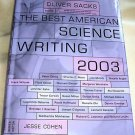 The Best American Science Writing, 2003,Science Writing