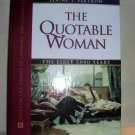 The Quotable Woman, (2001 HC), Women, Quotations,