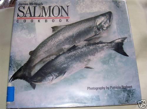 James McNair's Salmon Cookbook, 1987, Salmon, Fish