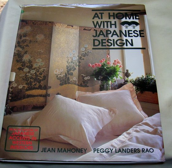 At Home With Japanese Design: Accents, Structure, and Spirit, 1990 hcdj