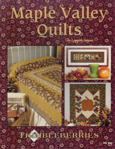 Thimbleberries Maple Valley Quilts Quilt Book Patchwork