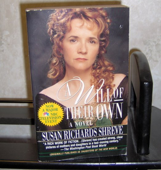 Historical Romance Novel - A Will of Their Own - Susan Richards Shreve