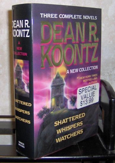 Three Dean Koontz Novels in One - Shattered Whispers Watchers