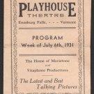 July 6th, 1931 - Enosburg Falls, Vermont - Playhouse Theatre Program