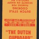 THE DUTCH CUPBOARD Restaurant - 1950s(?) Matchbook Cover - Gettysburg, Pennsylvania