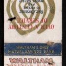 WALTHAM SAVINGS BANK - Waltham, Massachusetts - Vintage Matchbook Cover