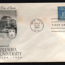 ART CRAFT - 1954 Columbia University Bicentennial (#1029) FDC - UA