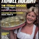 8/85 Travel-Holiday - VIENNA, CLEVELAND, WILLA CATHER, PAKISTAN, GRENADA, KLONDIKE